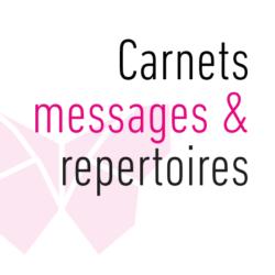 Carnets messages & Répertoires