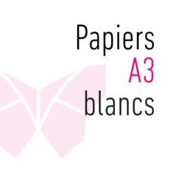 Papiers A3 blancs
