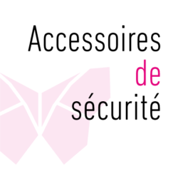 Accessoires de sécurité