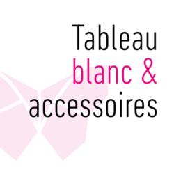 Tableau Blanc & accessoires