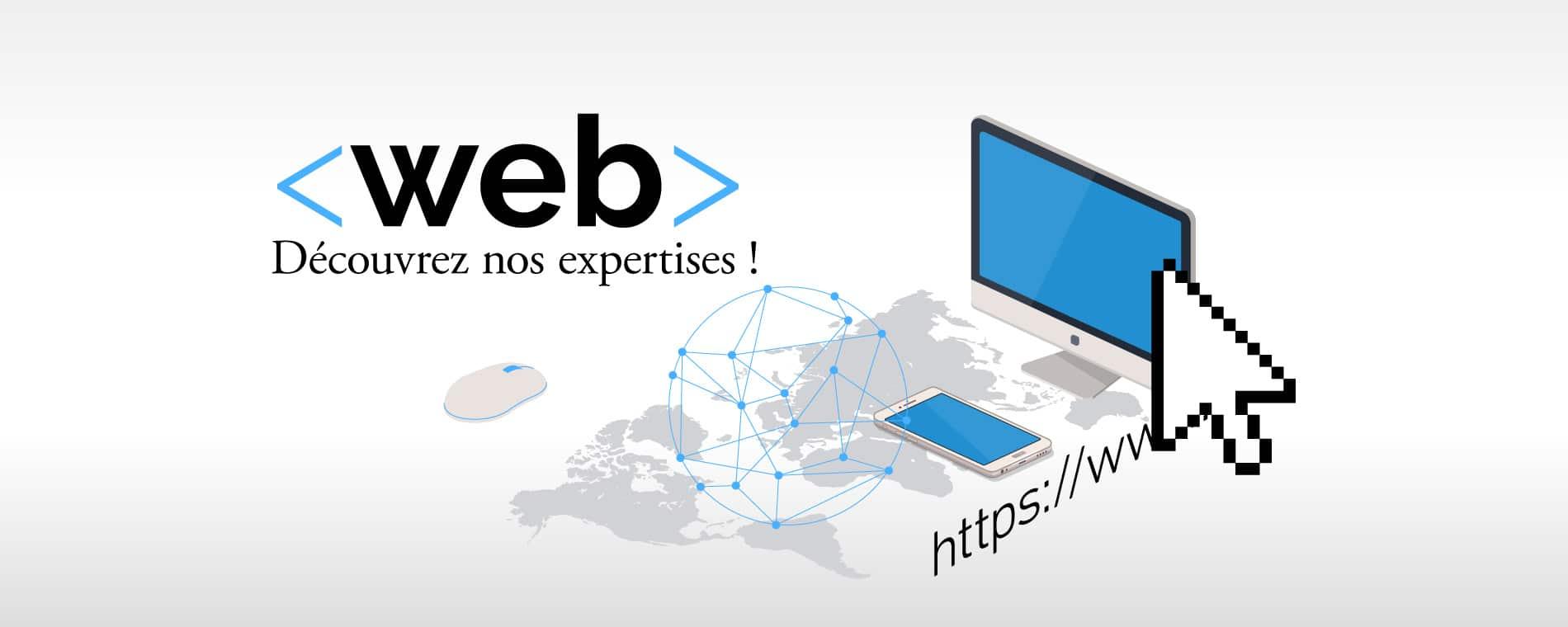 Web - Découvrez nos expertises