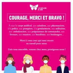 Courage, merci et bravo